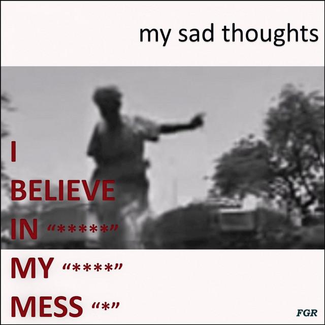 My Sad Thoughts