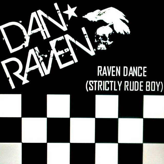 Raven Dance Strictly Rude Boy Single By Dan Raven Spotify