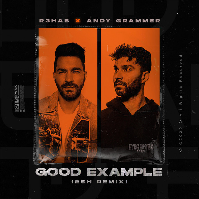 Good Example (with Andy Grammer) (ESH Remix)