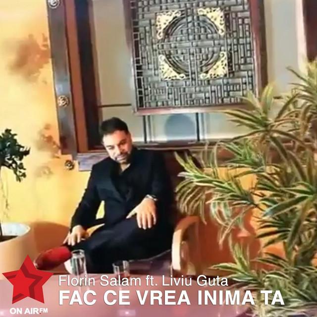Fac Ce Vrea Inima Ta (feat. Liviu Guta)