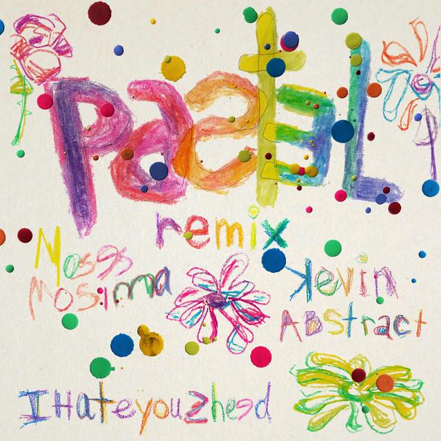 Pastel (Remix)