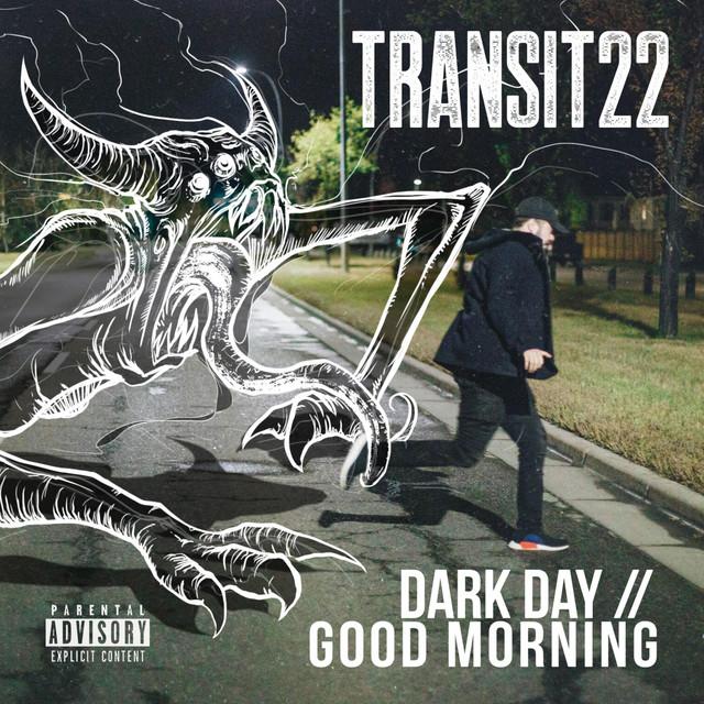 Dark Day // Good Morning
