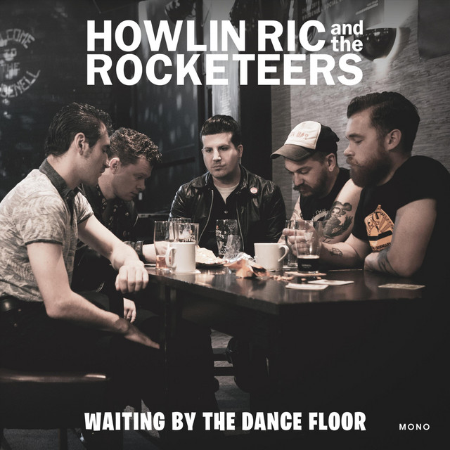 Howlin' Ric & the Rocketeers