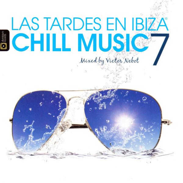 Las Tardes en Ibiza Chill Music, Vol. 7