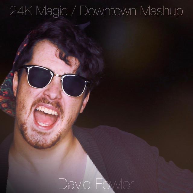 24K Magic / Downtown Mashup