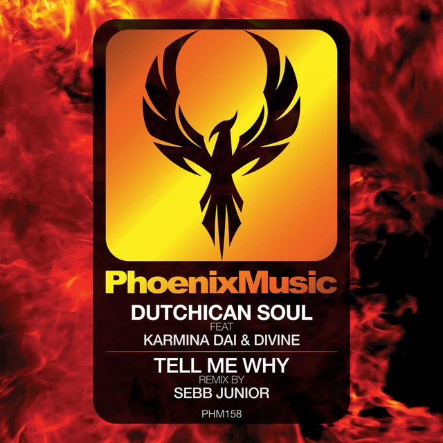 Dutchican Soul & Karmina Dai & Divine & Sebb Junior - Tell Me Why (Sebb Junior Remix)