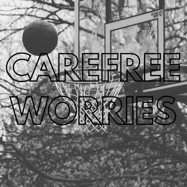 Carefree Worries