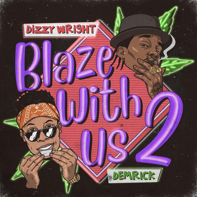 Blaze With Us 2