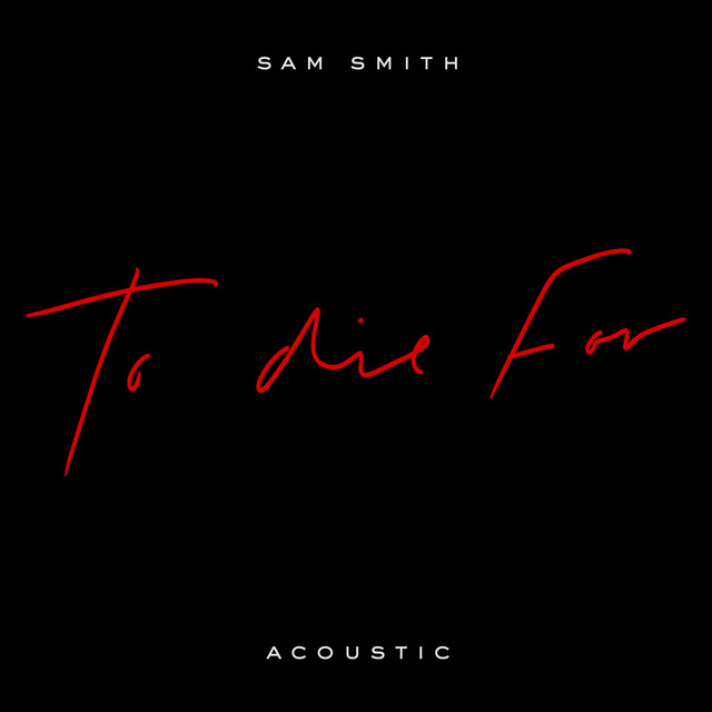 To Die For (Acoustic)