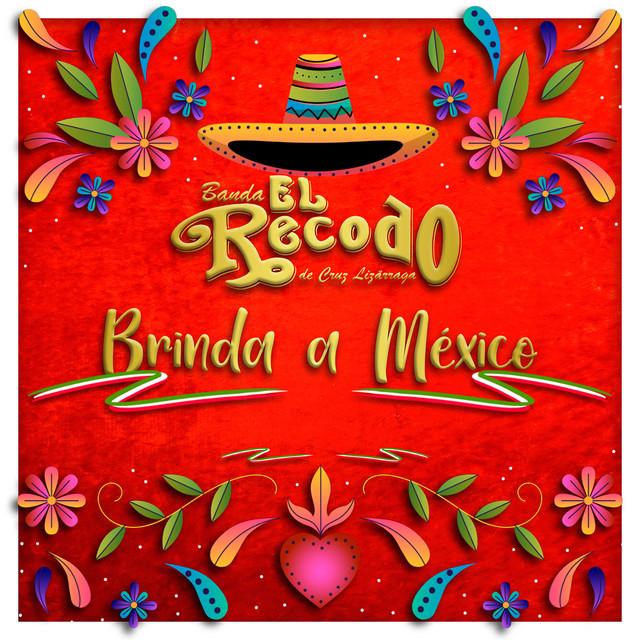 Album cover for Banda el Recodo Brinda a Mexico by Banda El Recodo