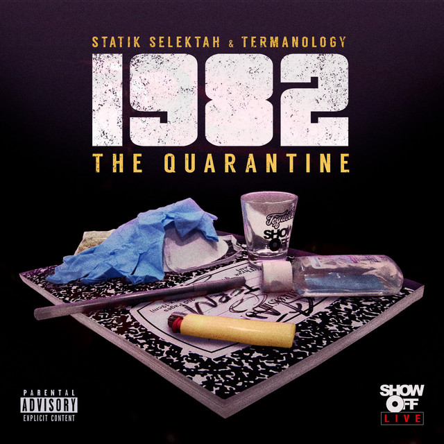 Album cover for 1982: The Quarantine by Statik Selektah, Termanology
