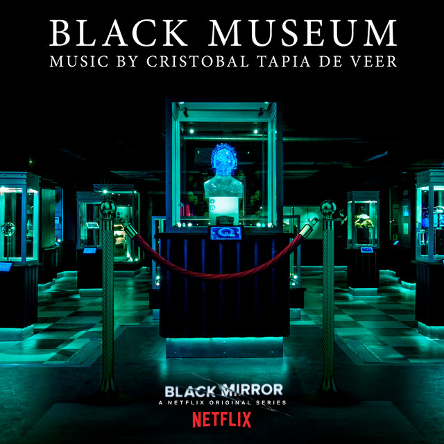 Black Mirror: Black Museum (Original Score) – Cristobal Tapia De Veer