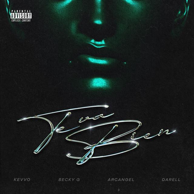 Te Va Bien (with Arcangel & Becky G feat. Darell) - Te Va Bien (with Arcangel & Becky G feat. Darell)