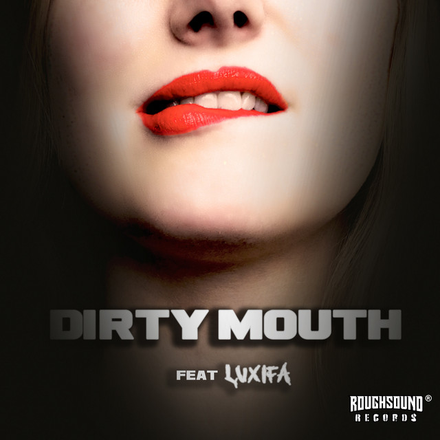 Dirty Mouth Image