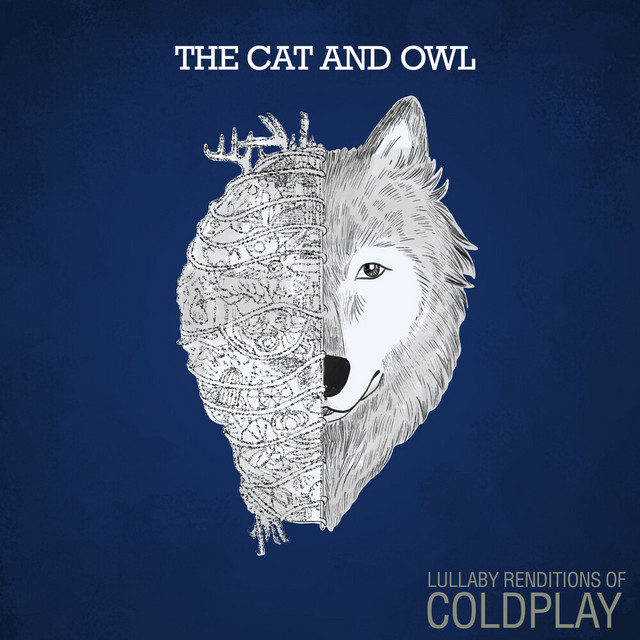 Lullaby Renditions of Coldplay by The Cat and Owl
