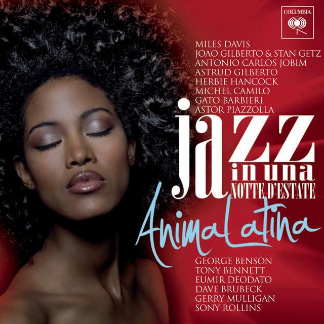 Jazz In Una Notte D'estate - Anima Latina