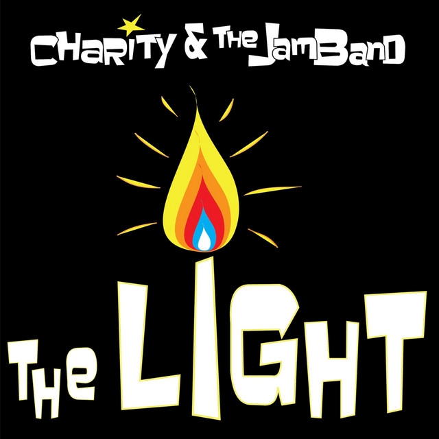 The Light by Charity and the Jamband