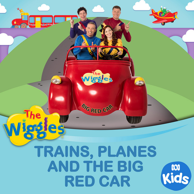 Trains, Planes And The Big Red Car by The Wiggles