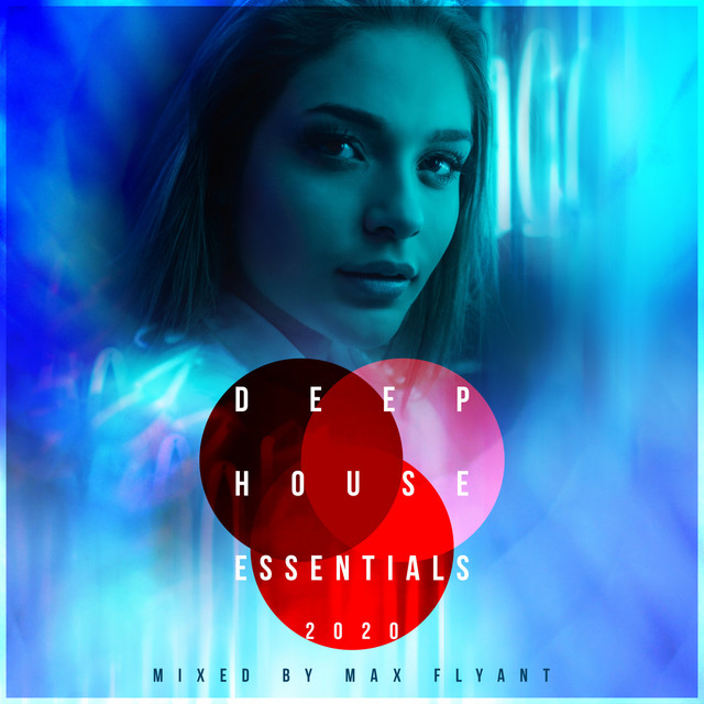 Deep House Essentials 2020 (DJ Mix)