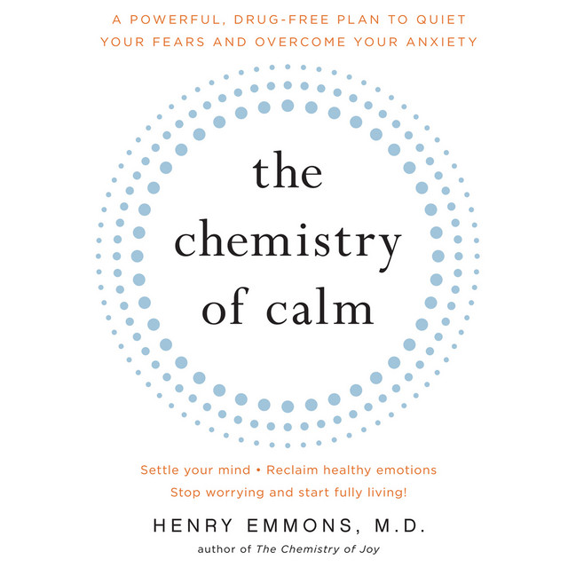 The Chemistry of Calm (Unabridged)