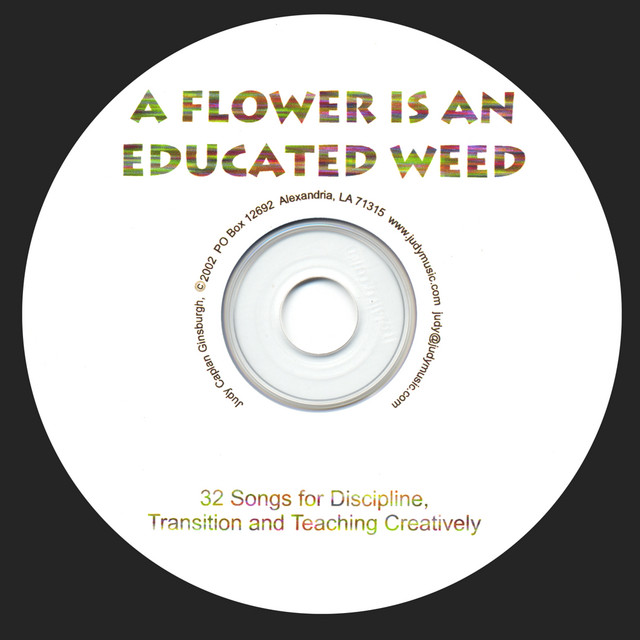 A Flower Is An Educated Weed by Judy Caplan Ginsburgh