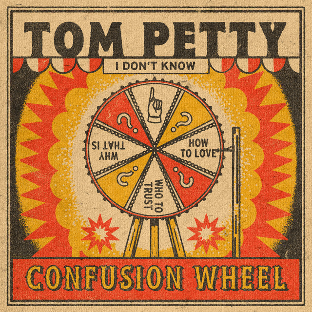Confusion Wheel by Tom Petty
