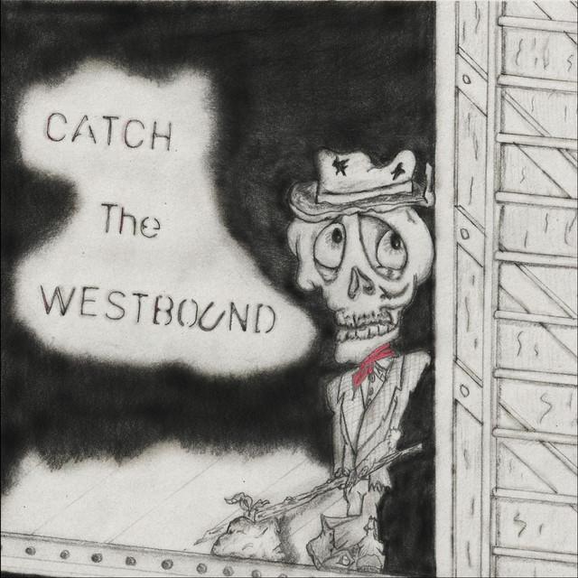 Catch the Westbound