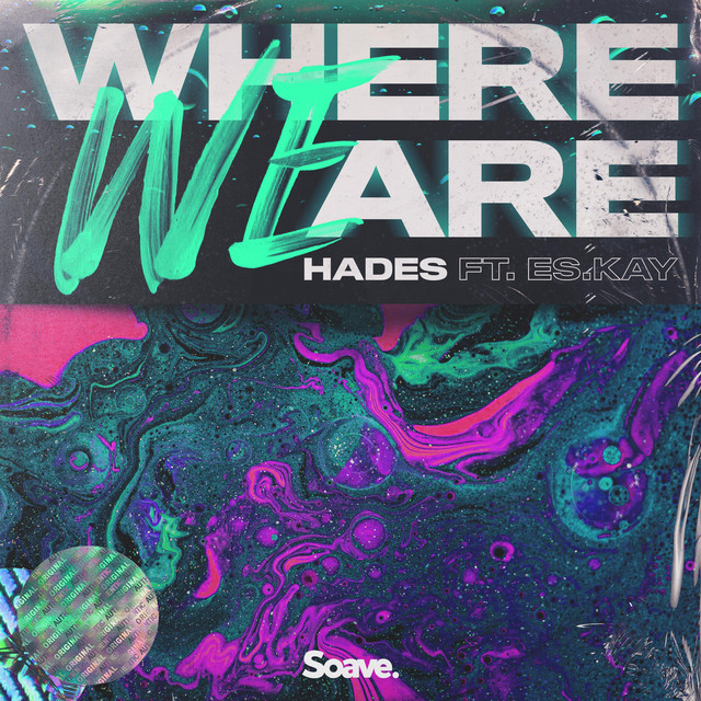 Where We Are (ft. ES.Kay) Image