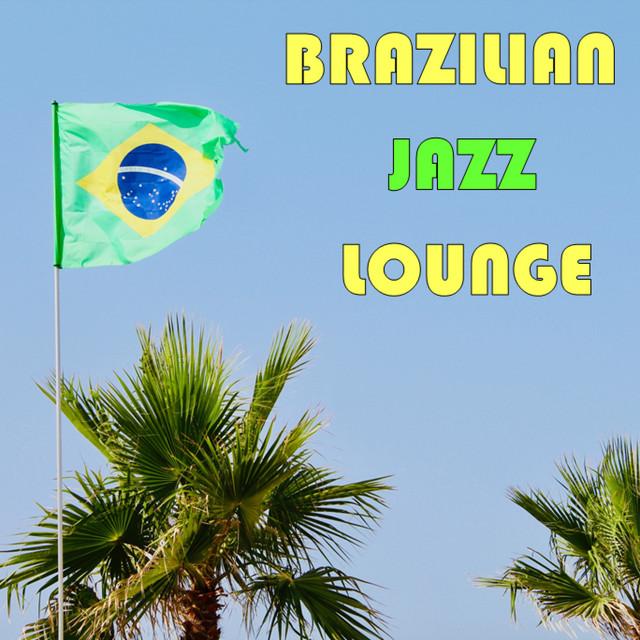 Brazilian Jazz Lounge