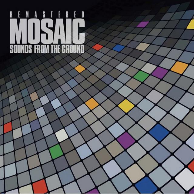 Mosaic Remastered