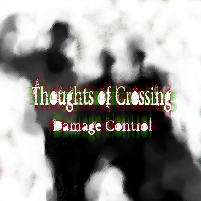 Thoughts Of Crossing
