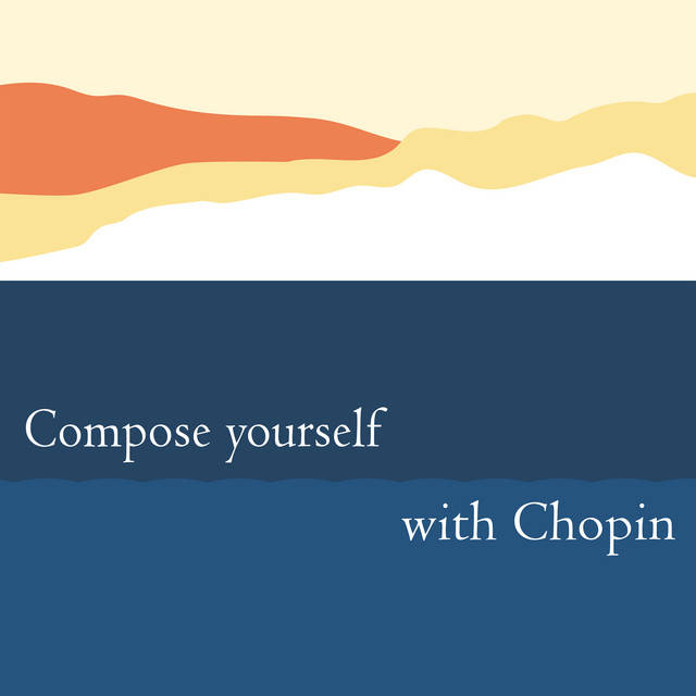 Compose Yourself with Chopin