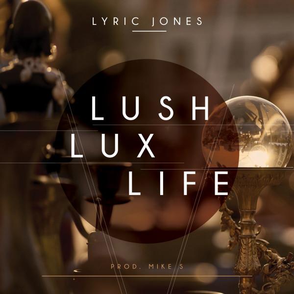Lush Lux Life