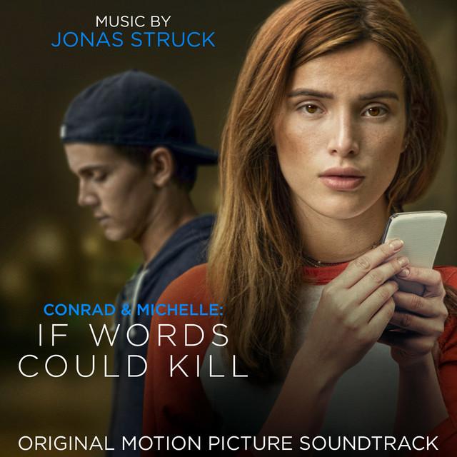 Conrad and Michelle: If Words Could Kill (Original Motion Picture Soundtrack)