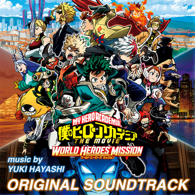 My Hero Academia: World Heroes' Mission (Original Motion Picture Soundtrack)