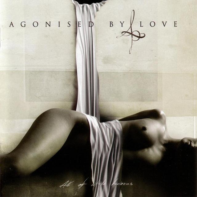 Agonised By Love