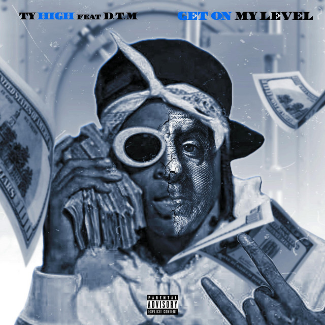 Artwork for Get on my level by Ty High