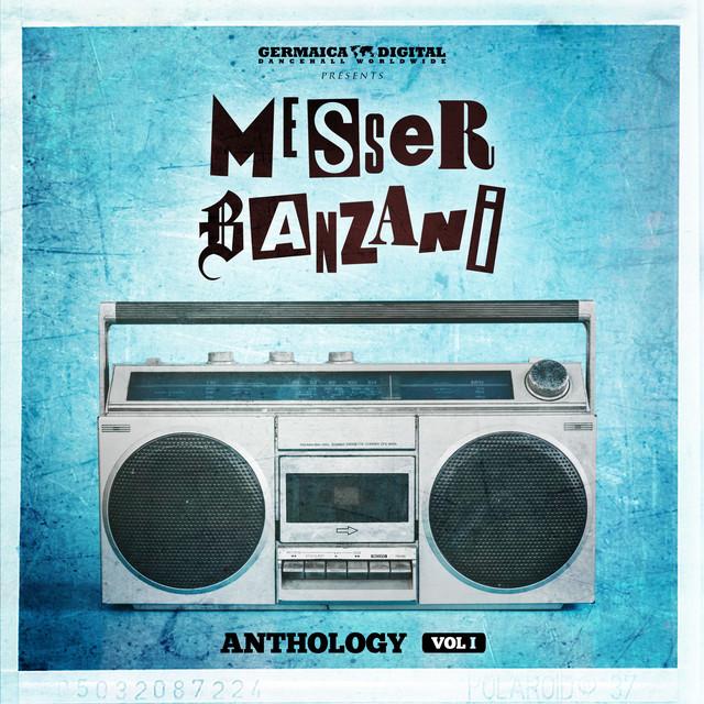 Anthology, Vol. 1 - Messer Banzani