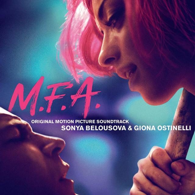 M.F.A. (Original Motion Picture Soundtrack) - Official Soundtrack