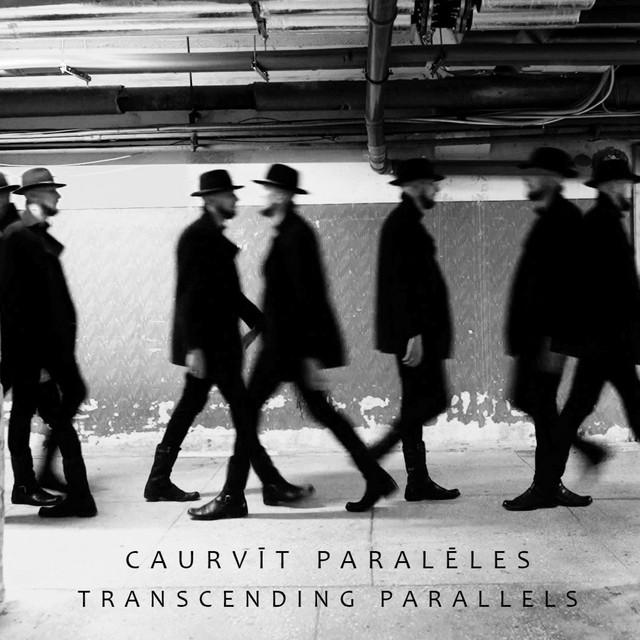 Caurvīt Paralēles // Transcending Parallels