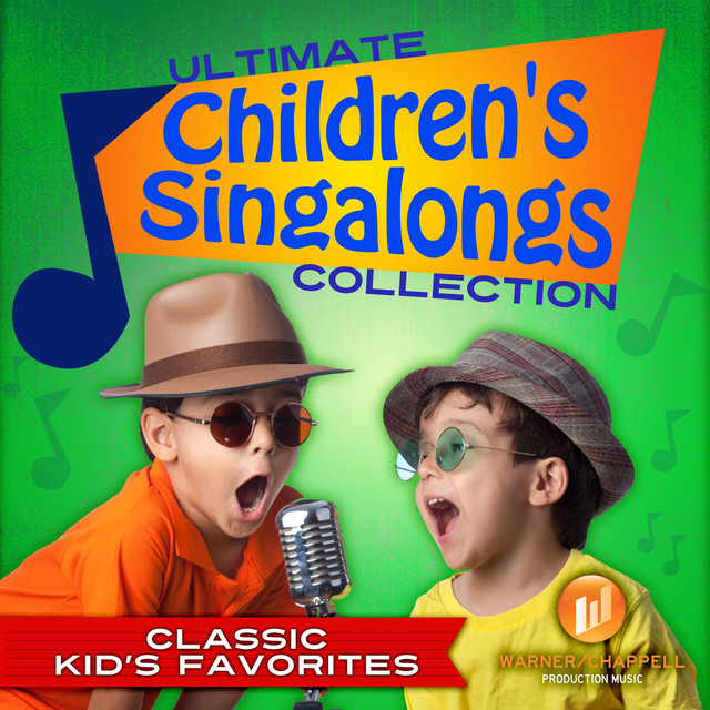The Ultimate Childrens Singalongs Collection: Classic Kids Favorites by Dennis Scott