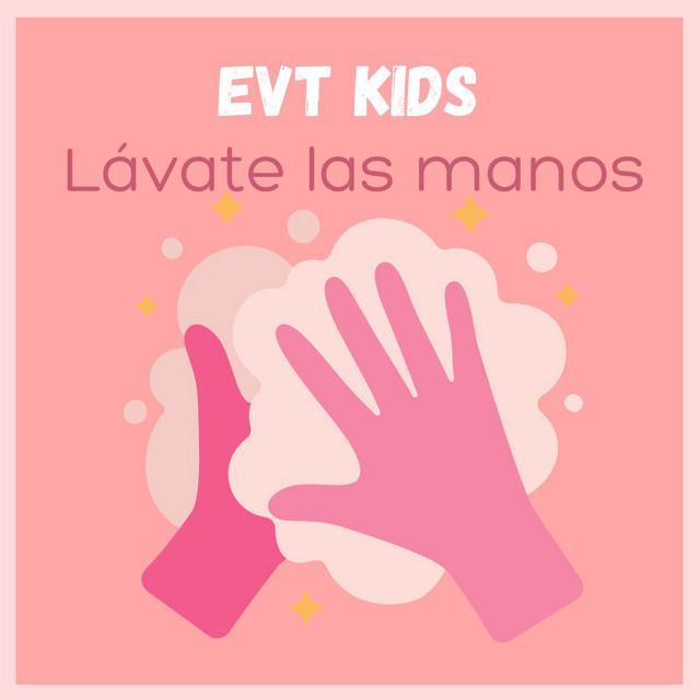 Lávate Las Manos by EVT Kids
