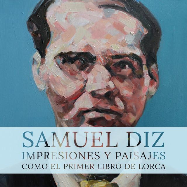 Impresiones y paisajes, como el primer libro de Lorca
