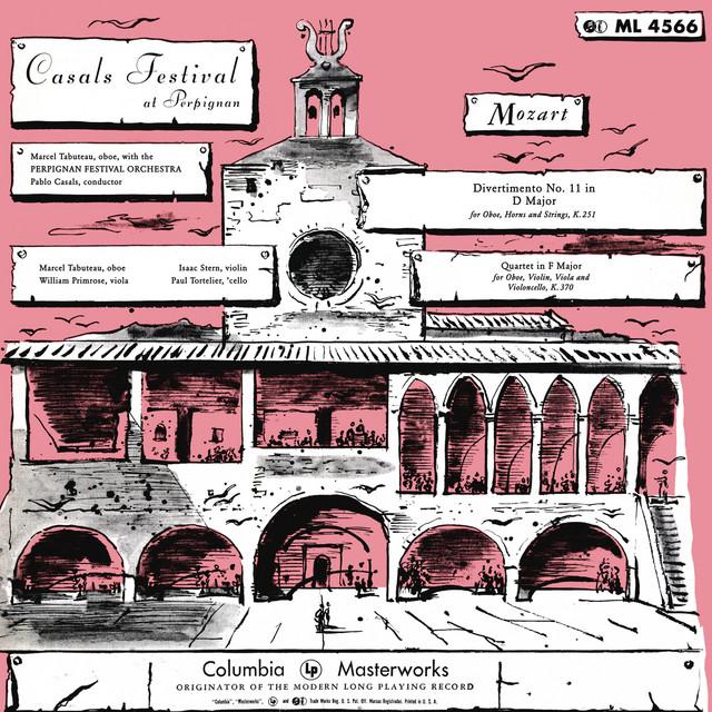 Album cover for Mozart: Divertimento No. 11, K. 251 & Quartet in F Major, K. 370 by Wolfgang Amadeus Mozart, Various Artists, Pablo Casals