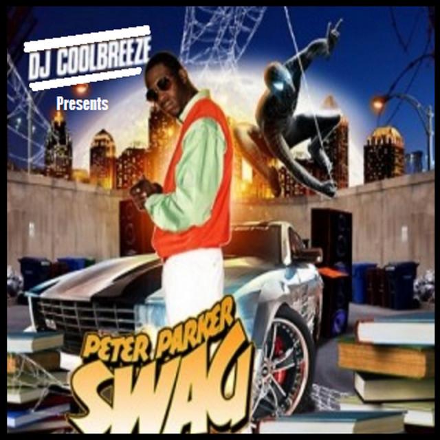DJ CoolBreeze: Peter Parker Swag