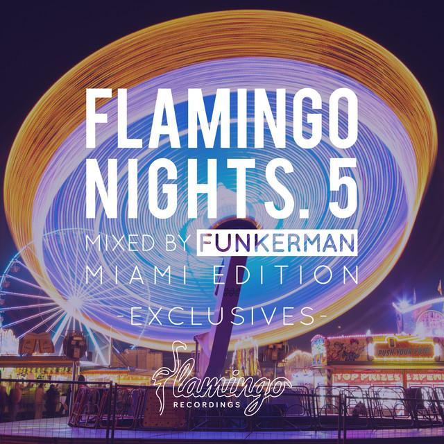 Flamingo Nights. 5 - Miami (Exclusives)
