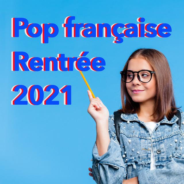 Pop francaise Rentree 2021