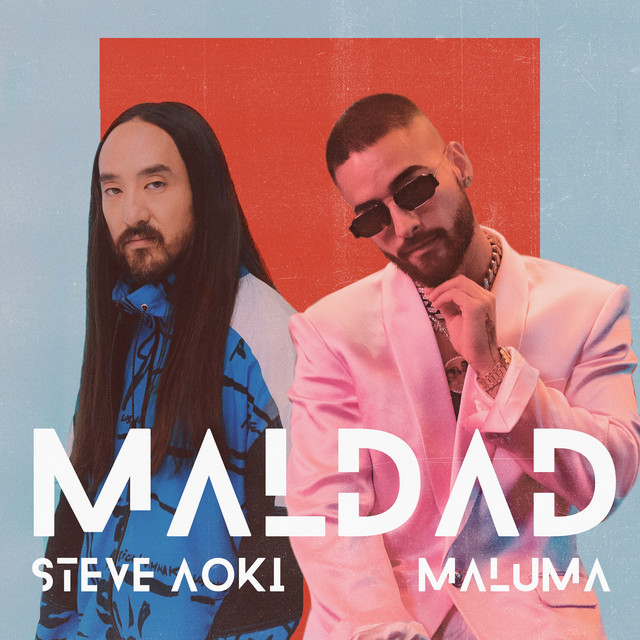 Maldad (with Maluma)