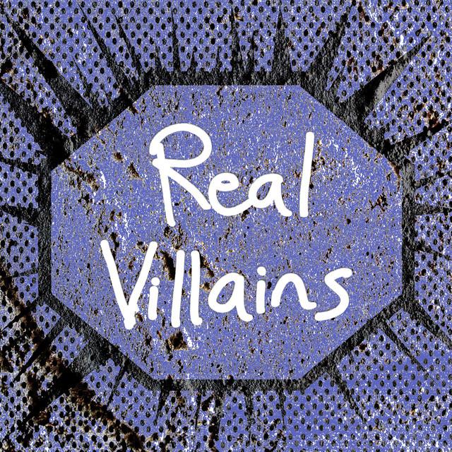 Real Villains