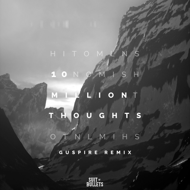 10 Million Thoughts (Guspire Remix) Image